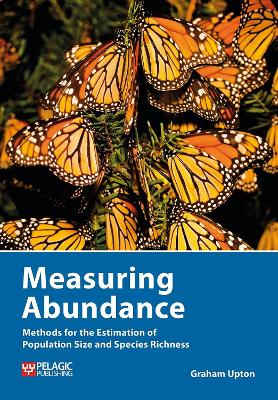 Measuring Abundance: Methods for the Estimation of Population Size and Species Richness