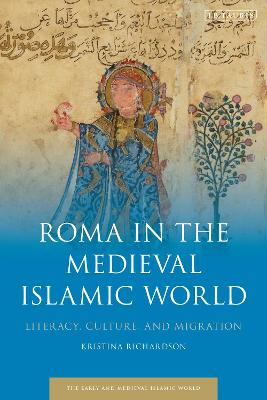 Gypsies in the Medieval Islamic World: The History of a People