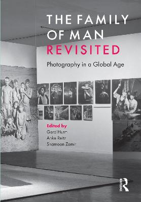 The Family of Man Revisited: Photography in a Global Age