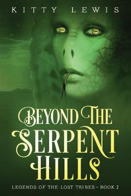 Beyond the Serpent Hills