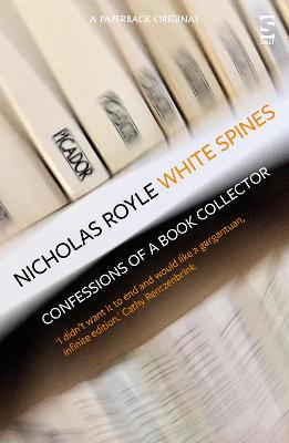 White Spines: Confessions of a Book Collector