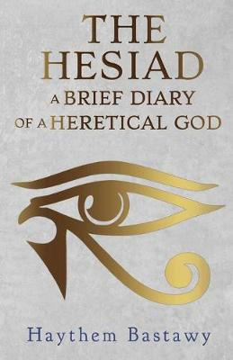 The Hesiad: A Brief Diary of a Heretical God