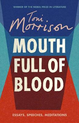 Mouth Full of Blood: Essays, Speeches and Meditations