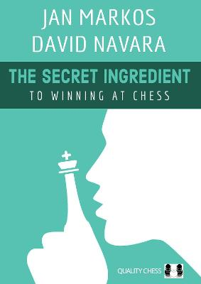 The Secret Ingredient: To Winning at Chess