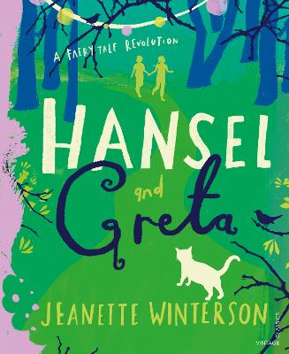 Hansel and Greta: A Fairy Tale Revolution