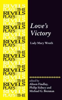 Love'S Victory: By Lady Mary Wroth