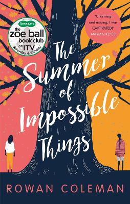 The Summer of Impossible Things (A Zoe Ball ITV Book Club Pick)