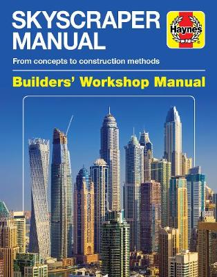 Skyscraper Builders' Workshop Manual