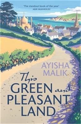 This Green and Pleasant Land: 'The standout book of the year' Abir Mukherjee