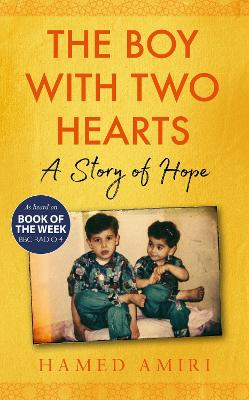 The Boy with Two Hearts: A Story of Hope - BBC Radio 4 Book of the Week 29 June - 3 July 2020
