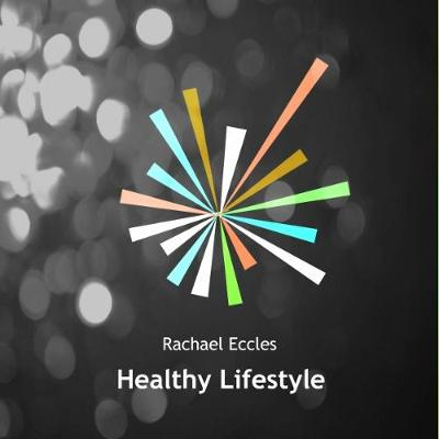 Healthy Lifestyle: Make Healthy Choices with Exercise, Diet