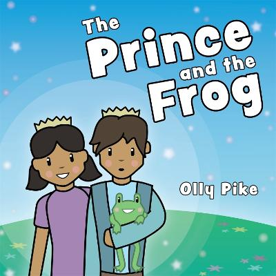 The Prince and the Frog: A Story to Help Children Learn About Same-Sex Relationships