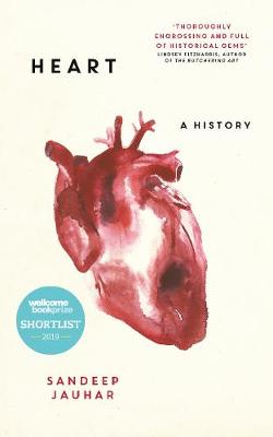 Heart: A History: Longlisted for the...