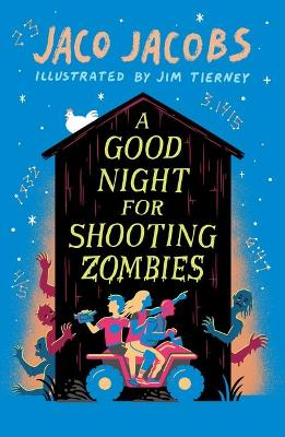 A Good Night for Shooting Zombies: with glow-in-the-dark cover