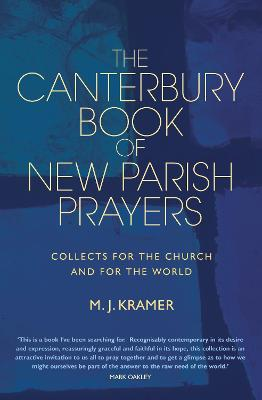 The Canterbury Book of New Parish Prayers: For all times and occasions