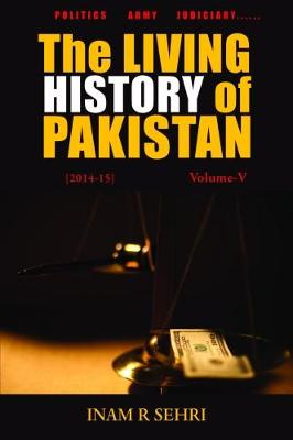 The Living History of Pakistan (2014-2015): Volume V