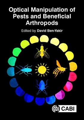 Optical Manipulation of Pests and Beneficial Arthropods