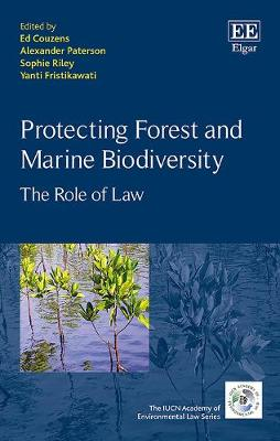 Protecting Forest and Marine Biodiversity: The Role of Law