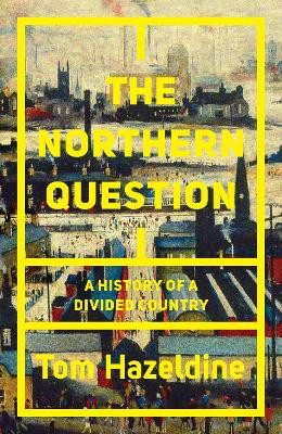 The Northern Question: A History of a Divided Country