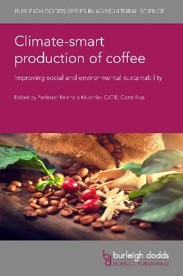 Climate-Smart Production of Coffee: Achieving Sustainability and Ecosystem Services