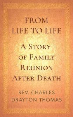 From Life to Life: A Story of Family Reunion After Death