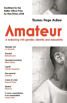 Amateur: A Reckoning With Gender,...