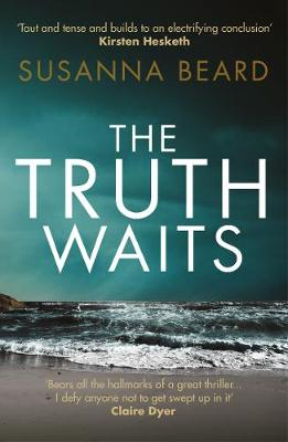 The Truth Waits: Compelling psychological suspense set in Lithuania
