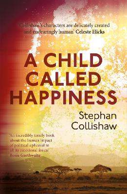 A Child Called Happiness: 'Endearingly human' Celeste Hicks