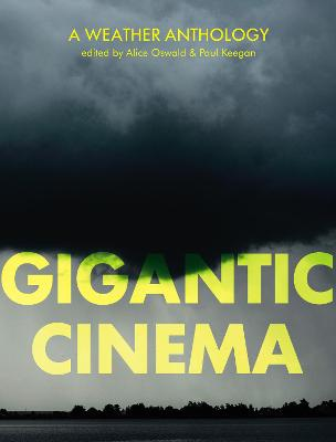 Gigantic Cinema: Writing About Weather