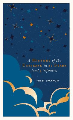 A History of the Universe in 21 Stars: (and 3 Imposters)
