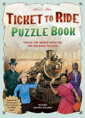 Ticket to Ride Puzzles: Over 100 Off-the-Rails Challenges