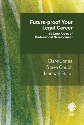 Future-proof your Legal Career: 10 Core Areas of Professional Development