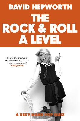 Rock & Roll A Level: The only quiz book you need