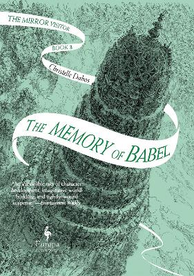 The Memory of Babel: The Mirror Visitor Book 3