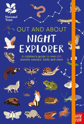 National Trust: Out and About Night Explorer: A children's guide to over 100 insects, animals, birds and stars