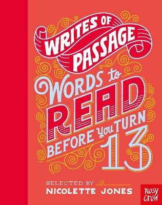 Writes of Passage: 100 Things To Read Before You Turn 13