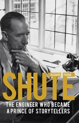Shute: The engineer who became a prince of storytellers