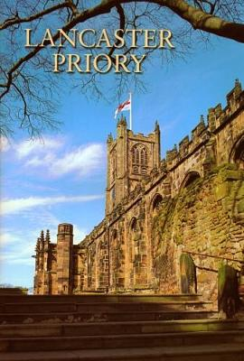 Lancaster Priory (Guide Book)