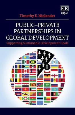 Public-Private Partnerships in Global Development: Supporting Sustainable Development Goals