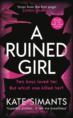 A Ruined Girl: Winner of the Bath Novel Award