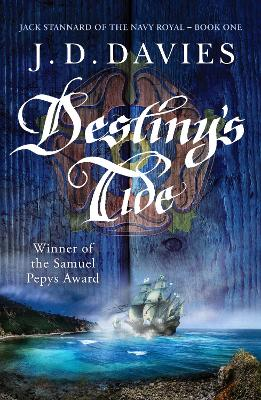 Destiny's Tide: An unputdownable novel of naval adventure