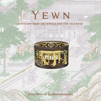 Yewn: Contemporary Jewels and the Silk Road