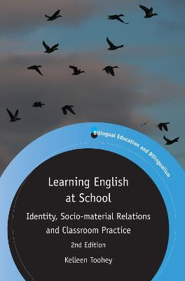 Learning English at School: Identity, Socio-material Relations and Classroom Practice