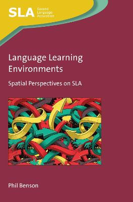 Language Learning Environments: Spatial Perspectives on SLA