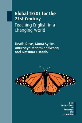 Global TESOL for the 21st Century: Teaching English in a Changing World