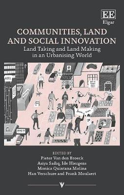Communities, Land and Social Innovation: Land Taking and Land Making in an Urbanising World