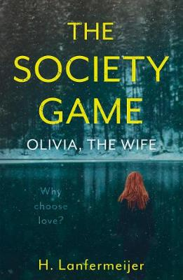 The Society Game: Olivia, the Wife