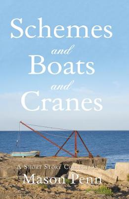 Schemes and Boats and Cranes: 1. T'e Prison Graduate. 2. `Curtiss'. 3. Triple Golfing Hazards.