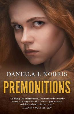 Premonitions: Recognitions, Book II