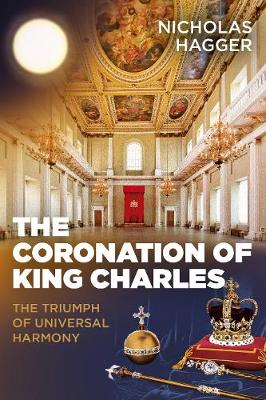 Coronation of King Charles, The: The Triumph of Universal Harmony